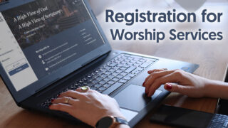 Registration for Worship Services
